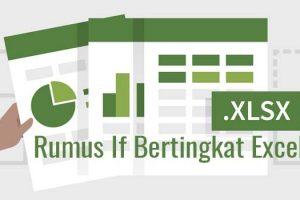 Rumus if bertingkat Excel