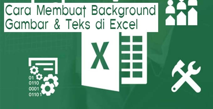 cara membuat background di excel