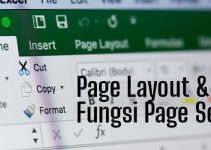 Pengertian page layout pada Microsoft Excel
