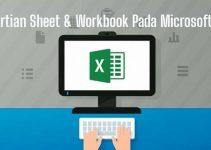 Pengertian worksheet pada Microsoft Excel