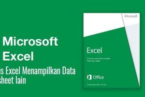rumus excel menampilkan data dari sheet lain